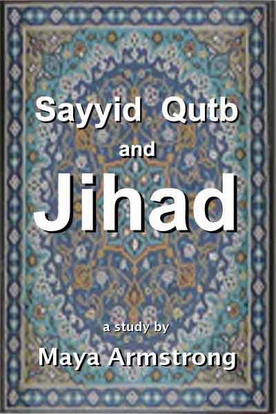 a study on sayyid qutb Sayyid qutb's views on islamization of knowledge chapter three sayyid qutb's views on islamization of knowledge subjects of study.