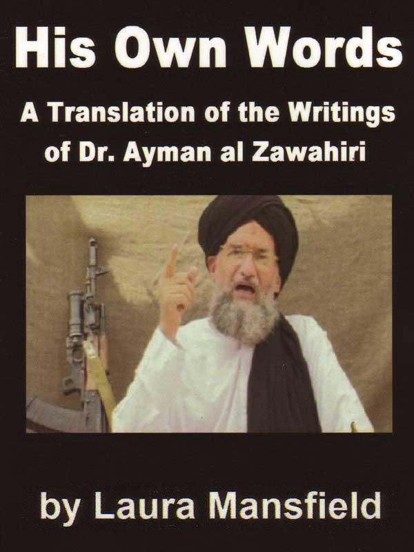Ayman Al Zawahiri:  In His Own Words
